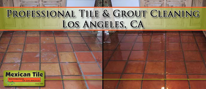 Professional Tile & Grout Cleaning Los Angeles CA