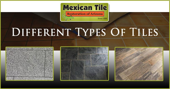 Different Types Of Tiles With Pictures Tile Restoration