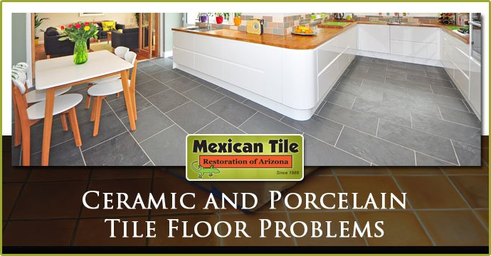 Ceramic-and-Porcelain-Tile-Floor-Problems